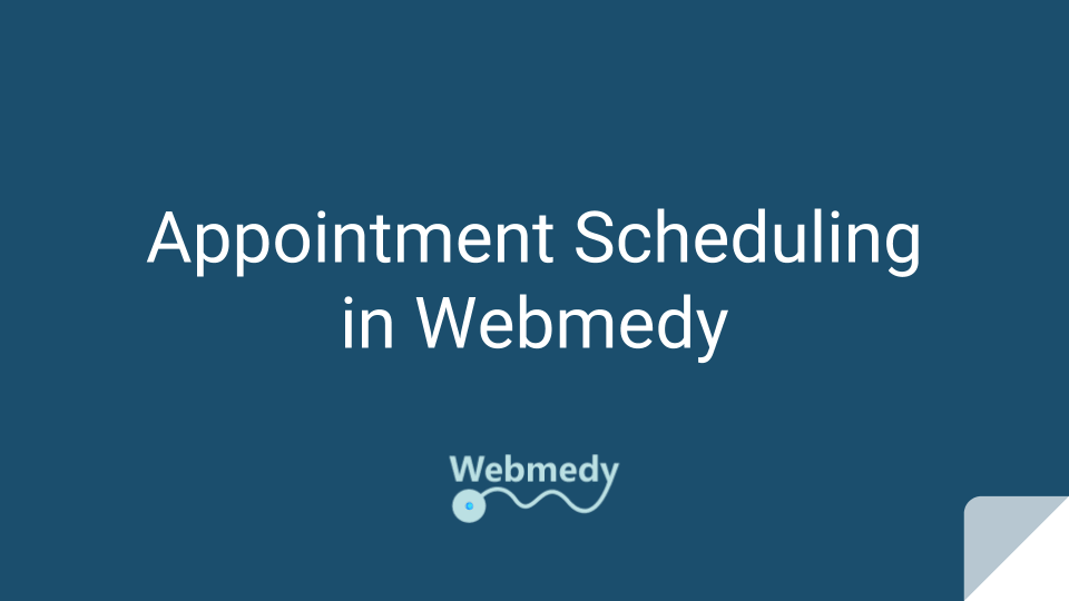 Webmedy Appointment Scheduling